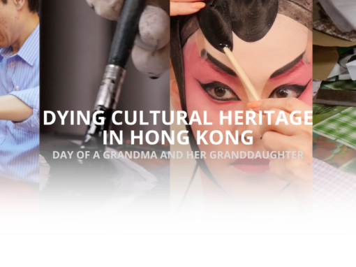 Dying Cultural Heritage in Hong Kong